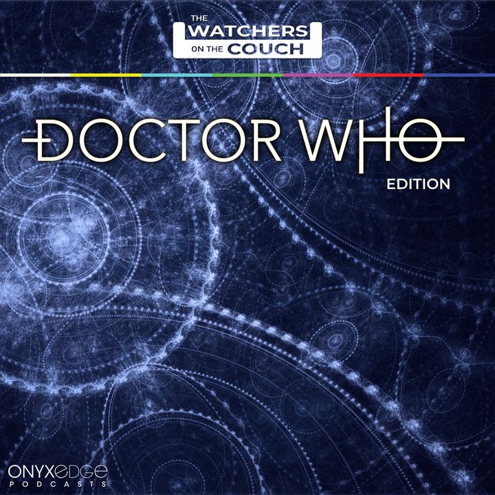 Doctor Who - Watchers on the Couch