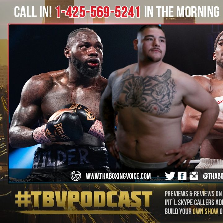 ☎️Deontay Wilder NAMES 3 Man Hit List Tyson Fury🔥 Anthony Joshua🔥 and Andy Ruiz Jr😱🔥