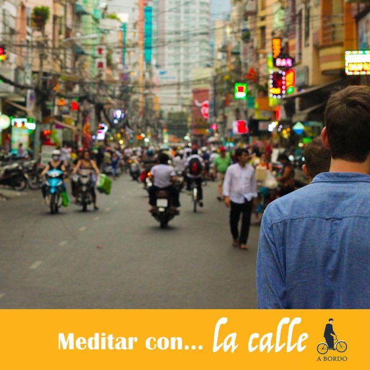 Meditar con... la calle