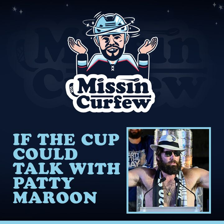54. If The Cup Could Talk With Patty Maroon