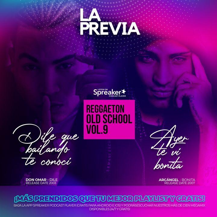 Reggaeton Old School vol.9 | Mix by @bravomusic.cl