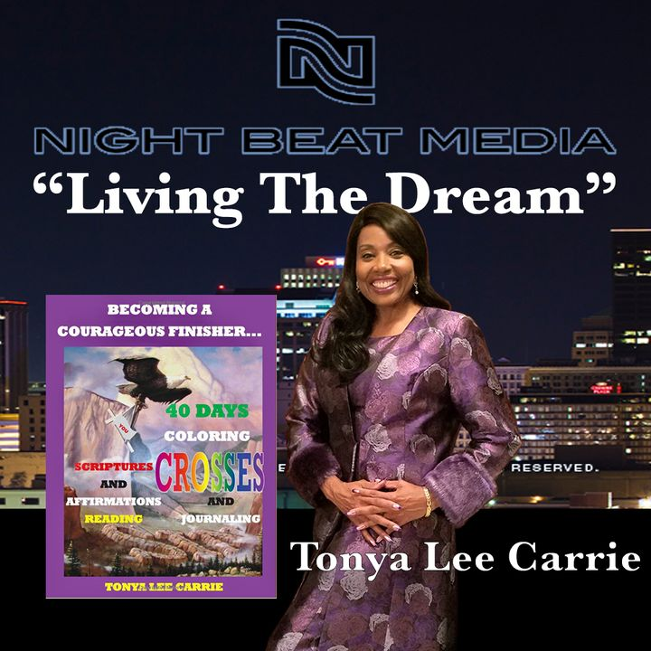 Tonya L Carrie The Courageous Finisher. Episode#6