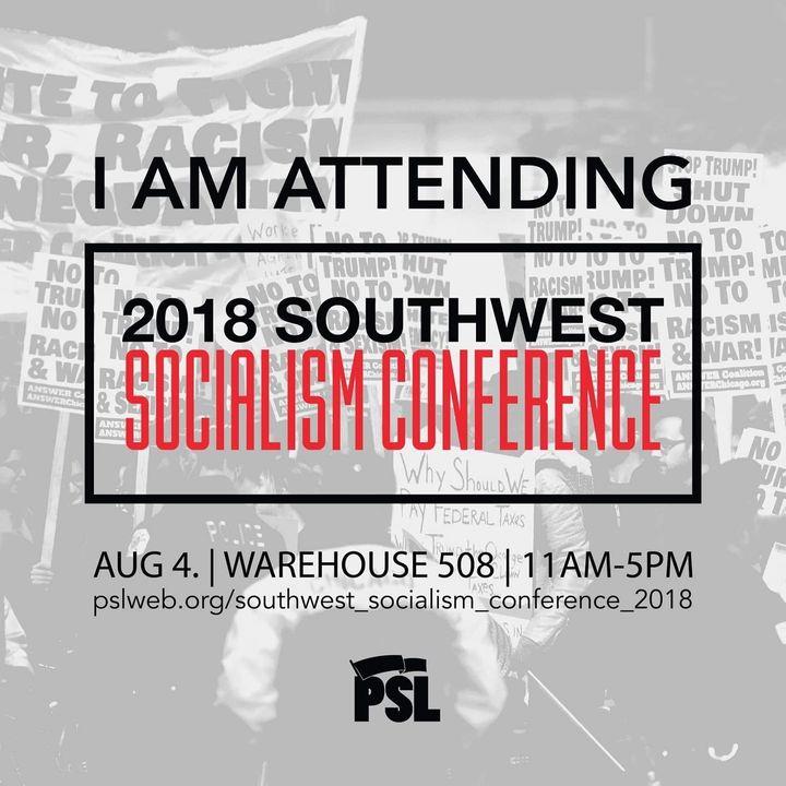 Southwest Socialism Conference 2018