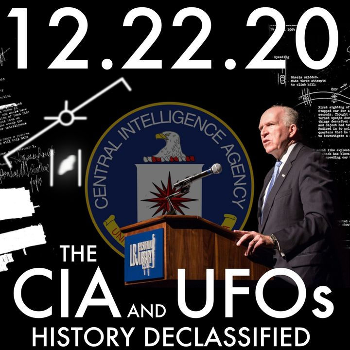 The CIA and UFOs: History Declassified   MHP 12.22.20