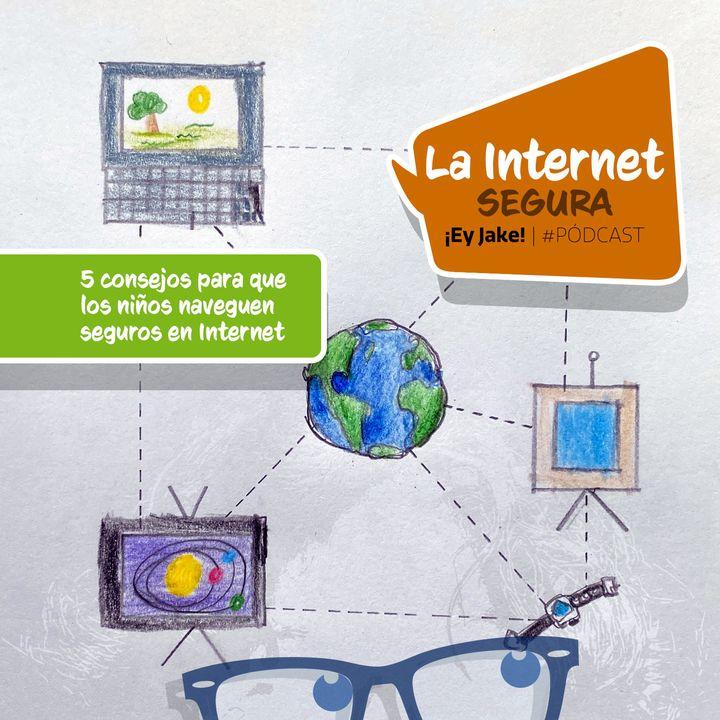 5 consejos para que los niños naveguen seguros en Internet