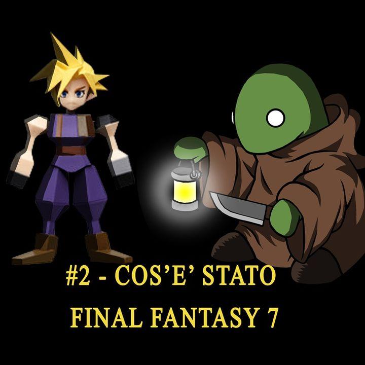 #002 - Cos'è stato Final Fantasy 7