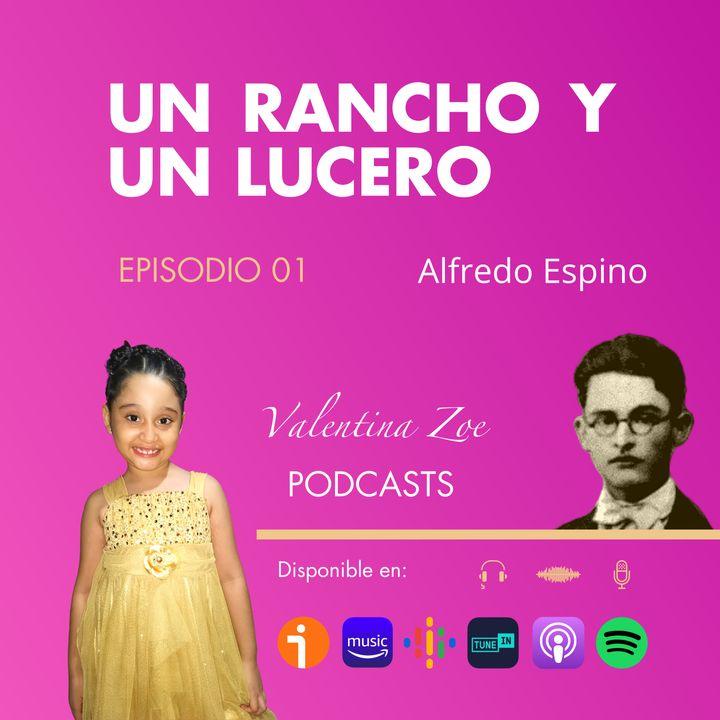 UN RANCHO Y UN LUCERO POEMA DE ALFREDO ESPINO | Poema Un Rancho y Un Lucero | Valentina Zoe