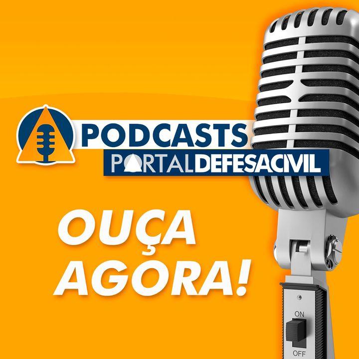 Podcasts do Portal Defesa Civil
