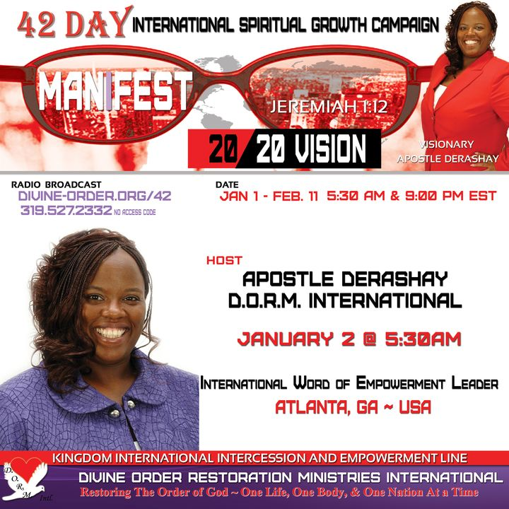 The Choice is Yours: Apostle Derashay   42 Days Manifest 20/20 Vision