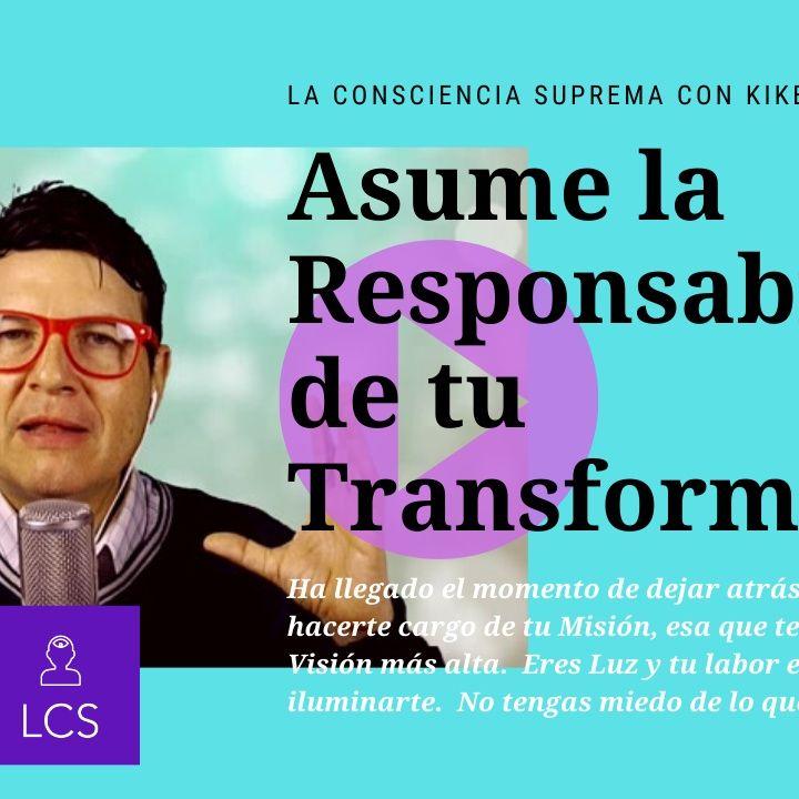 #232 Asume la responsabilidad de tu Transformacion (Podcast)