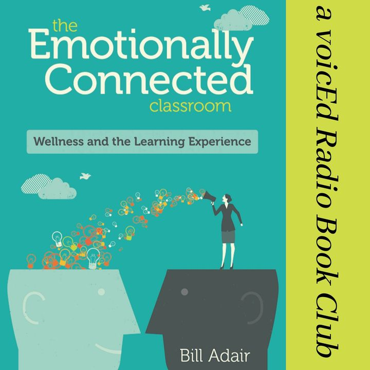 The Emotionally Connected Classroom