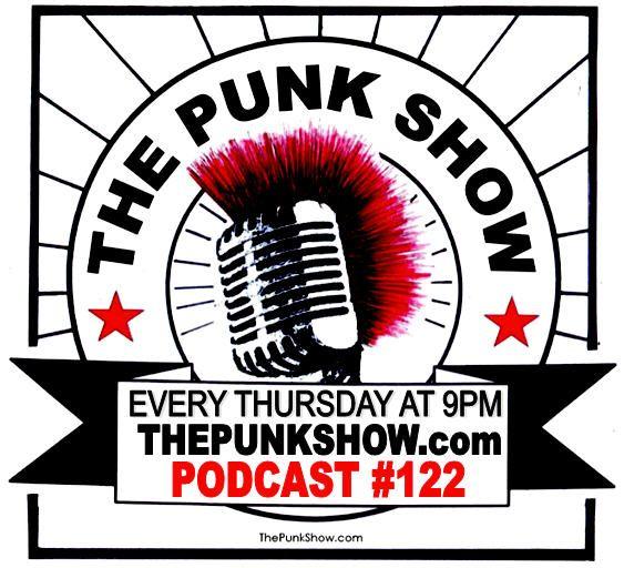 The Punk Show #122 - 07/22/2021