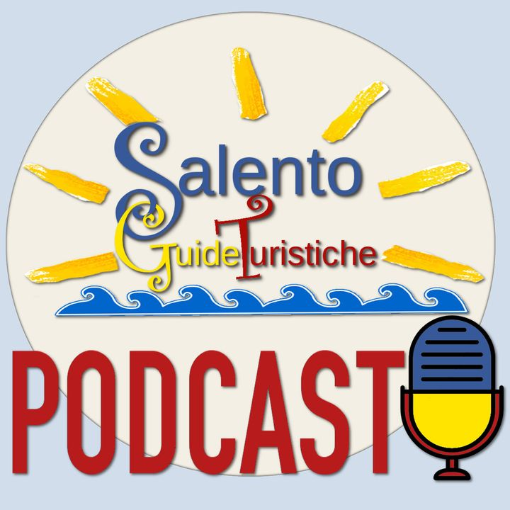 I Podcast di Salento Guide Turistiche