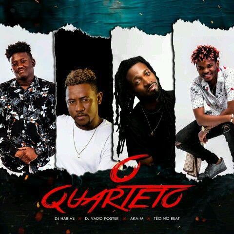 Dj Habias x Dj Vado Poster x Aka M x Teo No Beat - O Quarteto (Afro House)