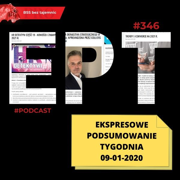 #346 EPT, czyli Ekspresowe Podsumowanie Tygodnia 2021.01.09