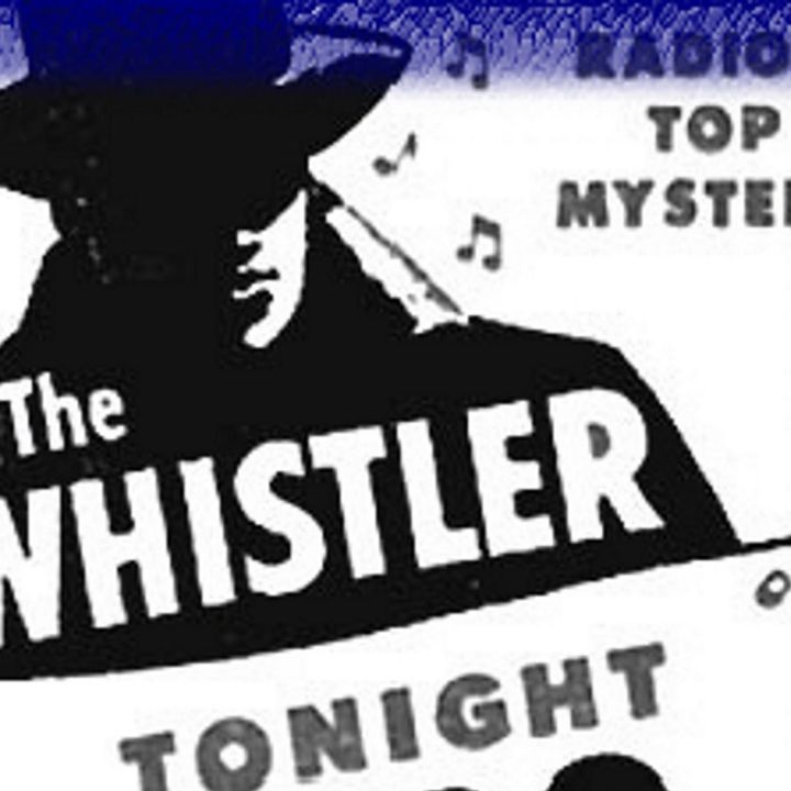 Classic Radio Theater for March 4, 2021 Hour 3 - Whistler: Decision