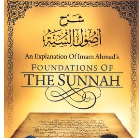 Exp. of Usool As-Sunnah of Imam Ahmad