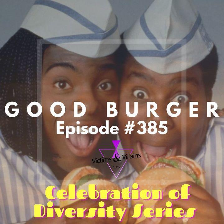 #385   Good Burger (1997)