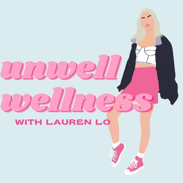 Unwell Wellness