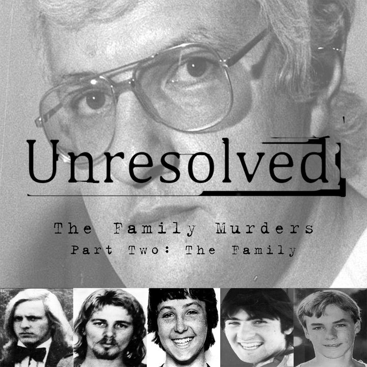 The Family Murders (Part Two: The Family)