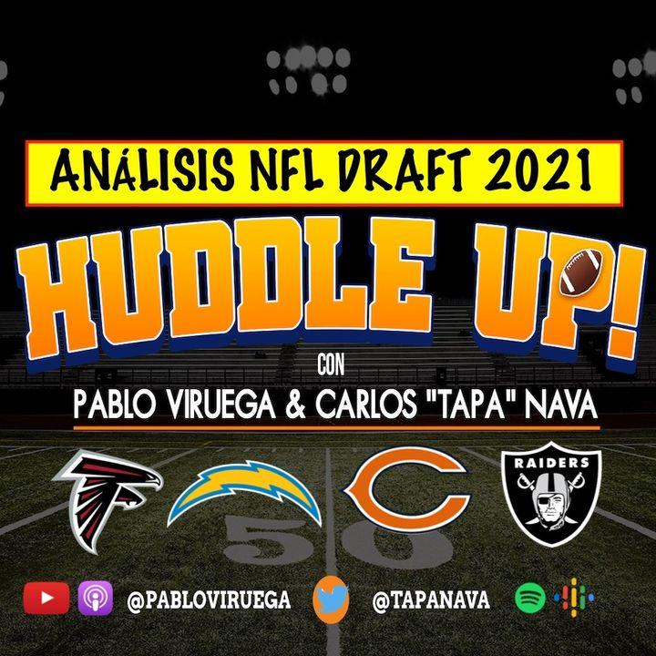#HuddleUp Análisis #NFLDraft #Falcons #Bears #Chargers #Raiders con @TapaNava y @PabloViruega #NavaV