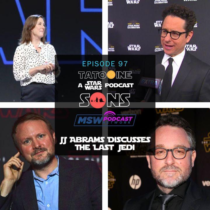 JJ Abrams Discusses The Last Jedi