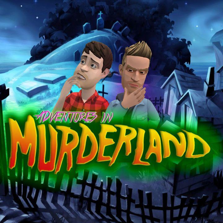 Adventures In Murderland