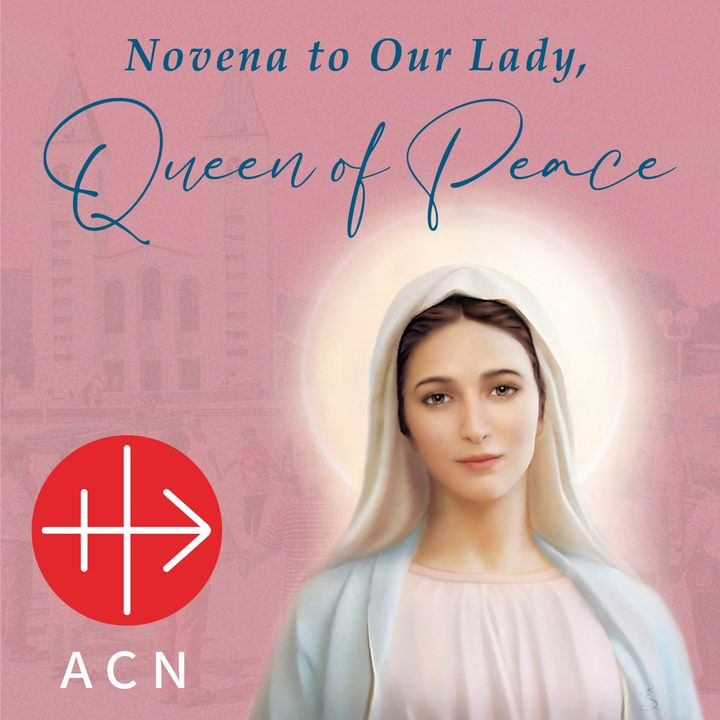 Novena to Our Lady Queen of Peace - Day 5