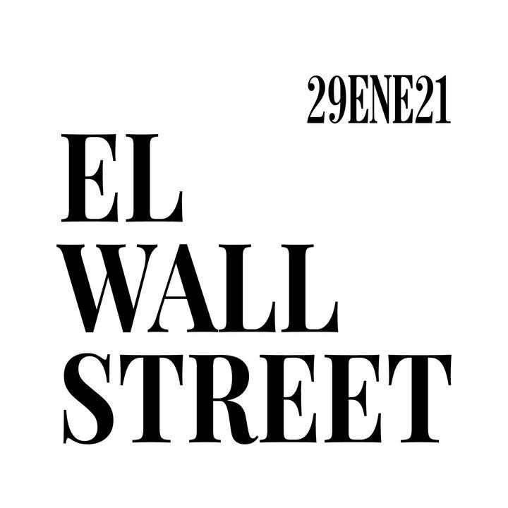 El atentado de Robinhood en Wall Street. Noticias del 29 de enero de 2021
