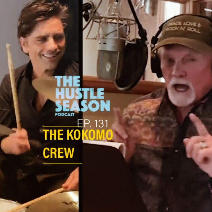 The Hustle Season: Ep. 131 The Kokomo Crew