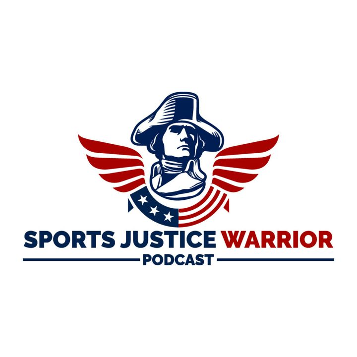 Sports Justice Warrior Podcast - Summer Sh*t Show - Ep.1