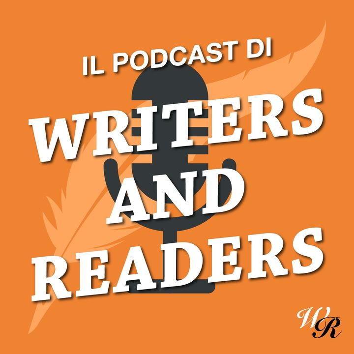 Il Podcast di Writers And Readers
