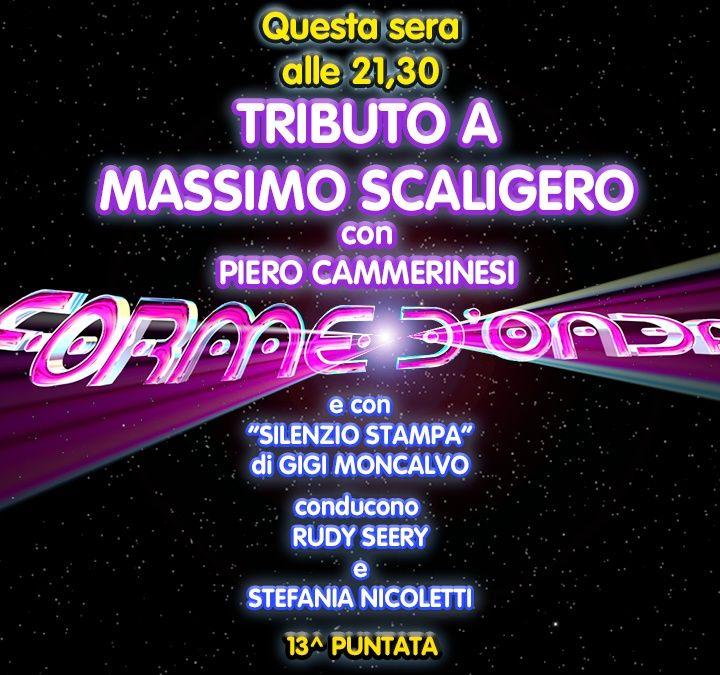 Forme d'Onda - Piero Cammerinesi - Tributo a Massimo Scaligero - 13^ puntata (23/01/2020)