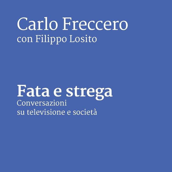 #roma Fata e Strega - Conversazioni su televisione e societá