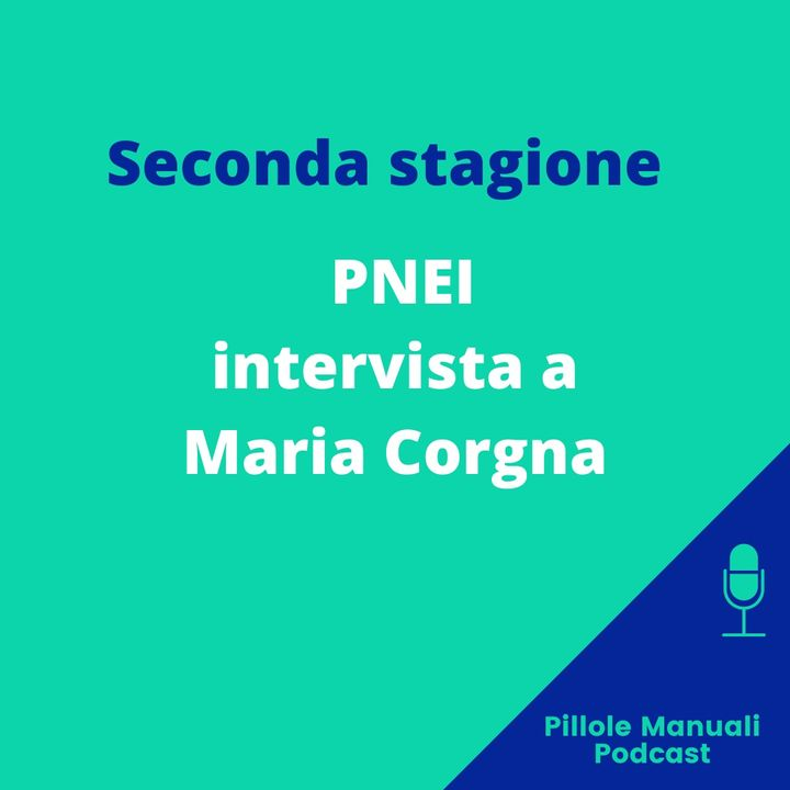 Intervista a Maria Corgna, oggi parliamo di PNEI