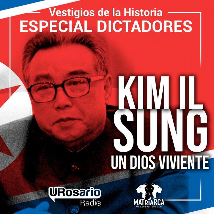 Historia de los dictadores: Kim Il Sung, un dios viviente