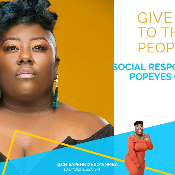 Give it to the People: Social Responsibility & Popeyes Chicken