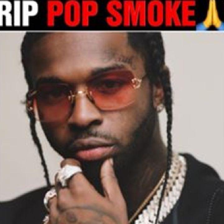 Rapper PopSmoke Dead . Murdered In Home Invasion