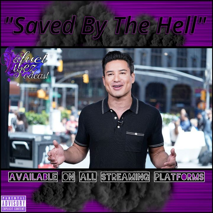 """Saved By The Hell"" Ep.71 W/@Bsmittycomedy"