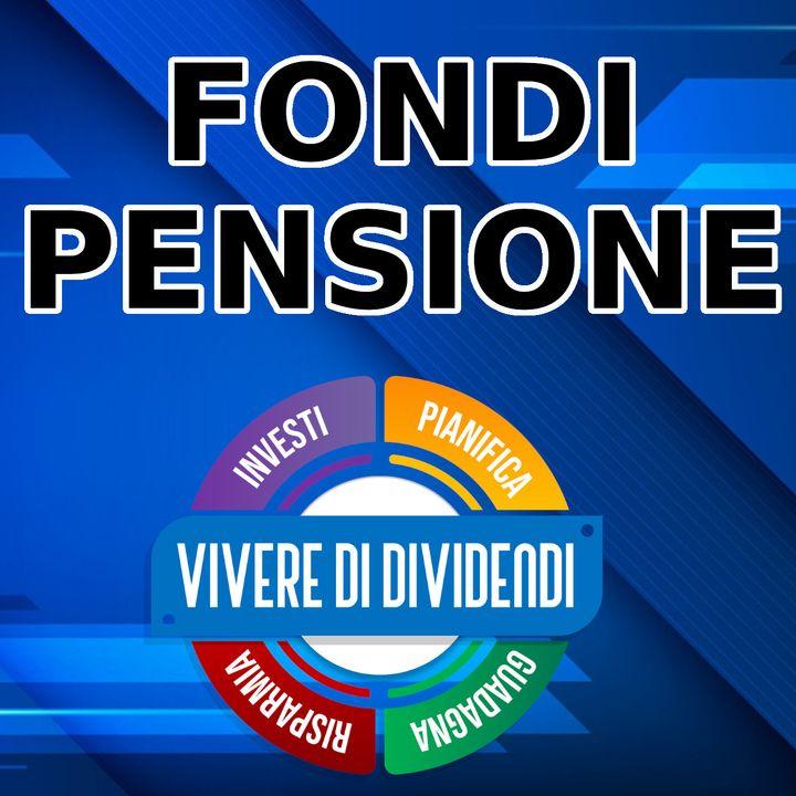 FONDI PENSIONE - costi - rendimenti e tipologie
