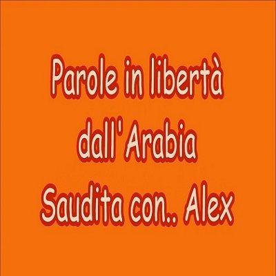 Alex da Khobar Parole in libertà dall'Arabia Saudita - intervista