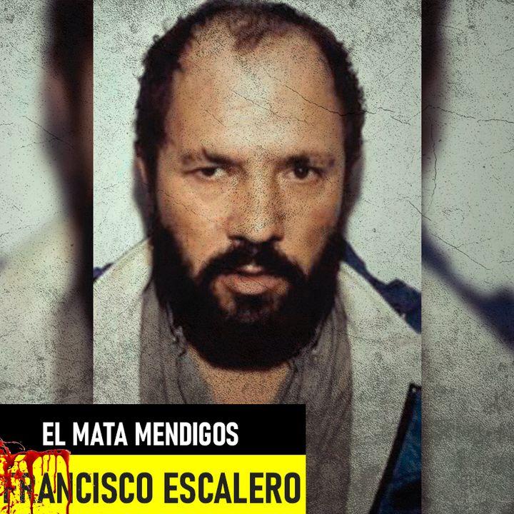 Francisco García Escalero   El Mata Mendigos