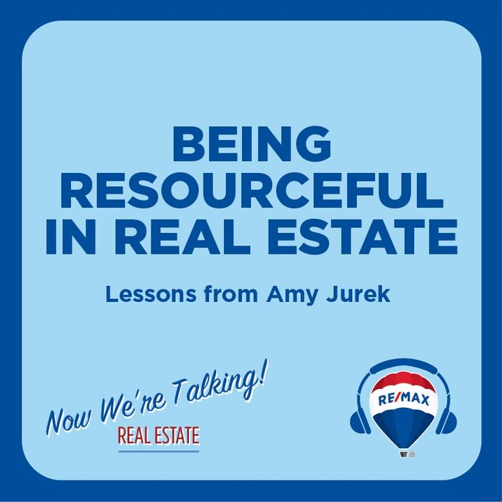 Being Resourceful in Real Estate: Lessons from Amy Jurek