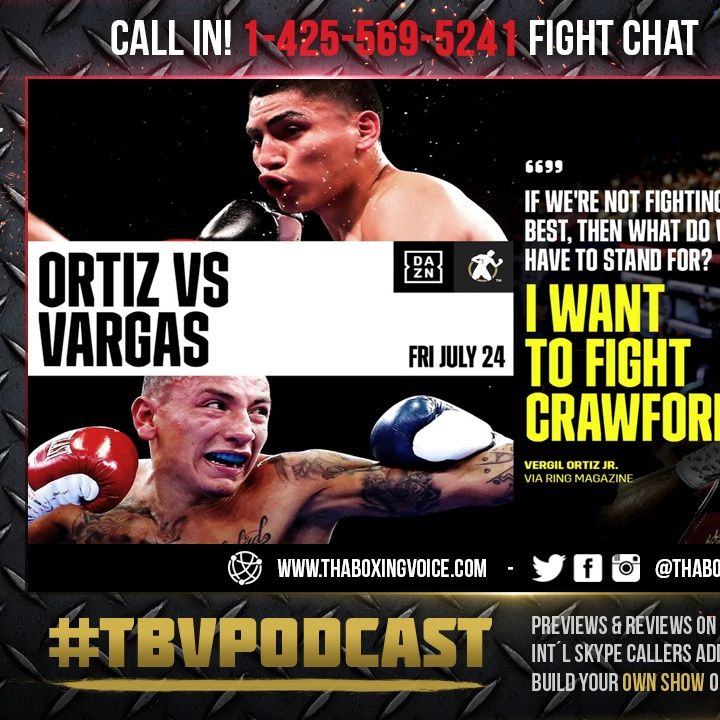 ☎️Vergil Ortiz vs. Samuel Vargas🔥Shane Mosley Jr 🙌🏽Full DAZN Card❗️Live Fight Chat🥊