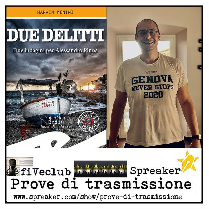 Prove di Trasmissione - Ospite Marvin Menini