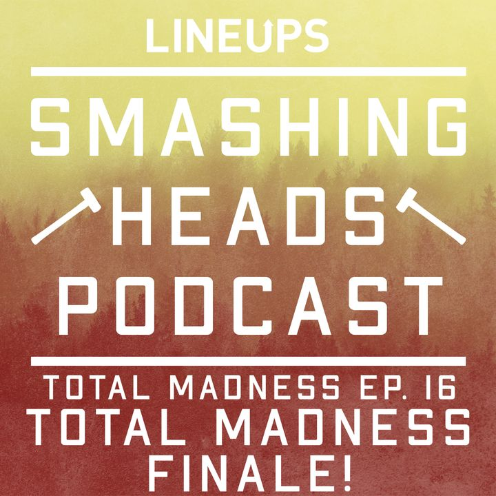 Total Madness Finale!