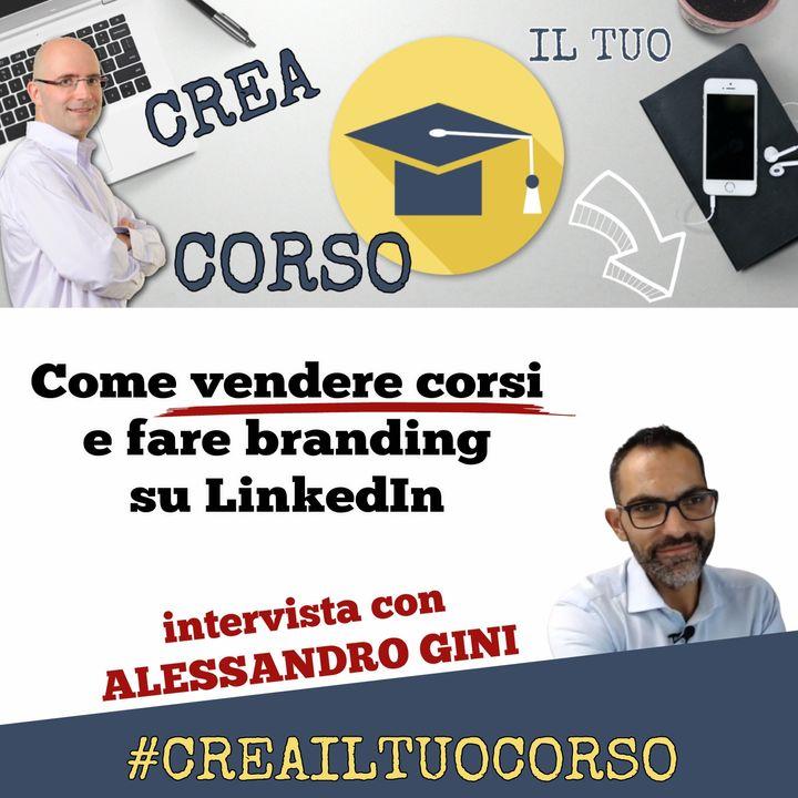 #STORIE18: Alessandro Gini (trovare clienti su LinkedIn)