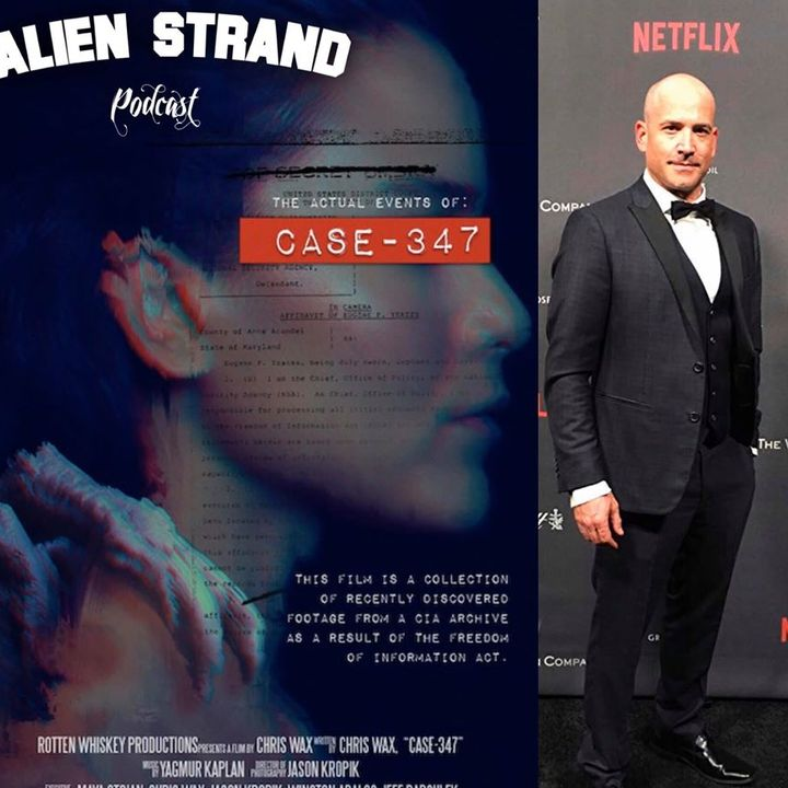 #35 Movie -CASE 347  special Guest Chris Wax