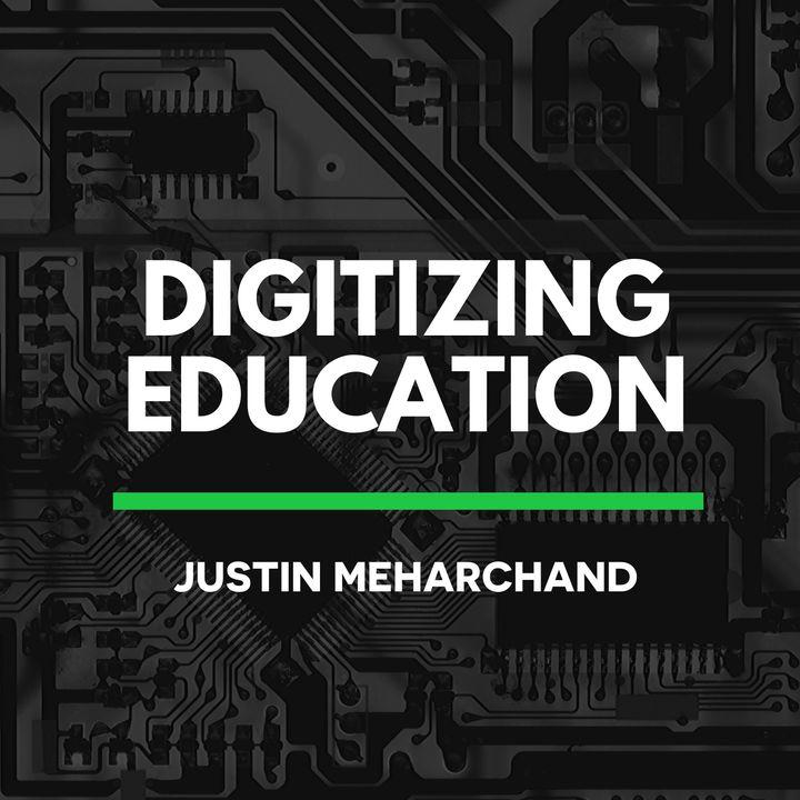 Digitizing Education