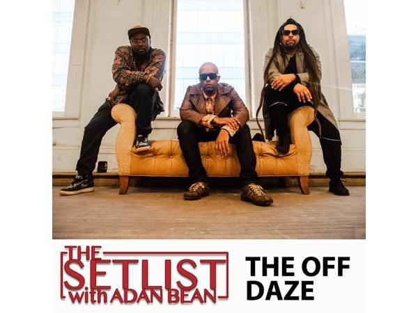 The SetList | The Off Daze